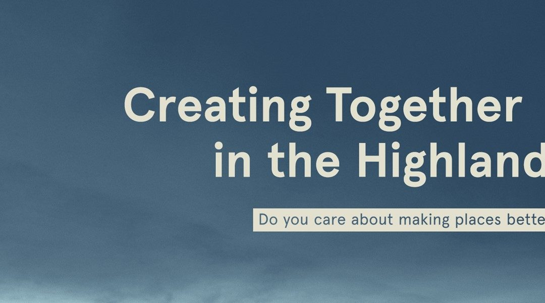 Creating Together in the Highlands